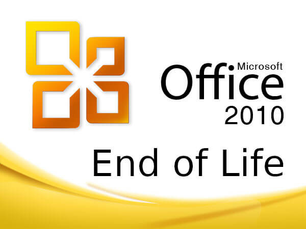 Office 2010 End of Support October 2020